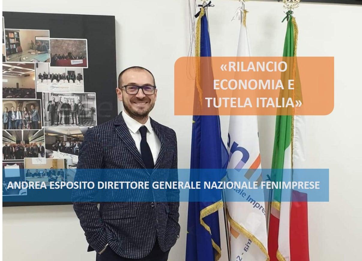 IL DIRETTORE ESPOSITO: RILANCIO ECONOMIA E TUTELA ITALIA