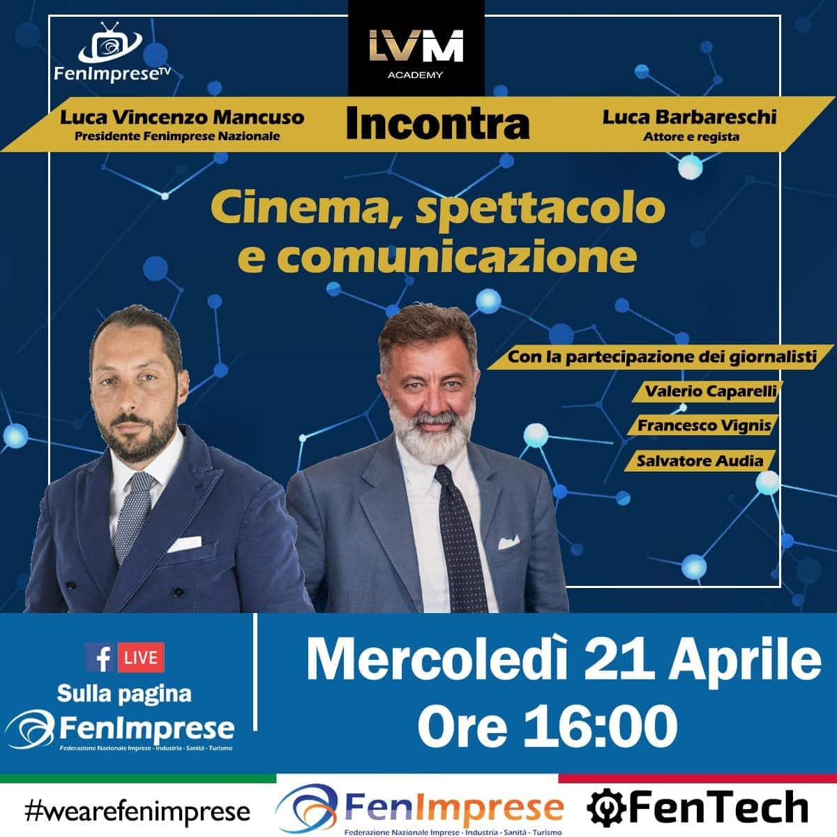 Il Presidente Nazionale Luca Vincenzo Mancuso incontra Luca Barbareschi
