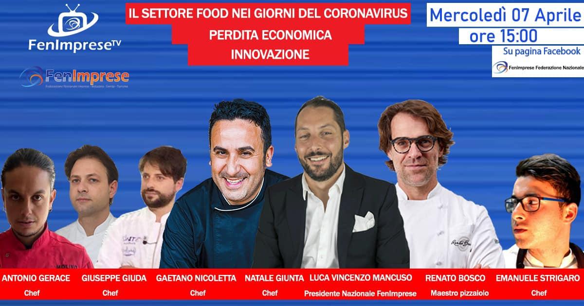 Il settore del food nei giorni del coronavirus  Il Presidente Luca Vincenzo Mancuso con maestri di altissimo livello internazionale, Chef Natale Giunta e Renato Bosco